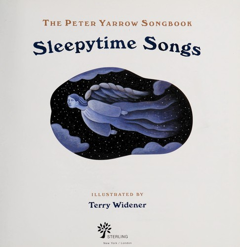 Peter Yarrow songbook by [compiled by] Peter Yarrow ; illustrated by Terry Widener.
