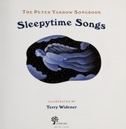 Cover of: Peter Yarrow songbook | [compiled by] Peter Yarrow ; illustrated by Terry Widener.