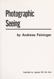 Cover of: Photographic seeing