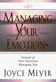 Cover of: Managing your emotions: Instead of Your Emotions Managing You