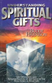 Cover of: Understanding spiritual gifts