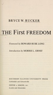 Cover of: The first freedom | Bryce W. Rucker