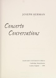Cover of: Concerto conversations | Joseph Kerman