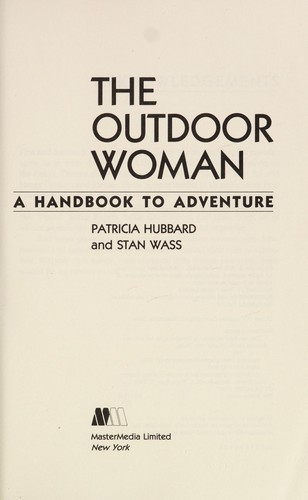 The outdoor woman by Patricia Hubbard