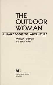 Cover of: The outdoor woman | Patricia Hubbard