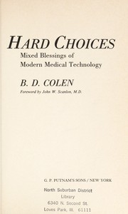Cover of: Hard Choices | B. D. Colen