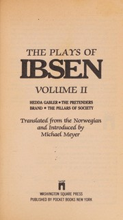 Cover of: The plays of Ibsen: Volume Two