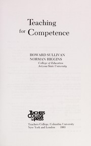Cover of: Teaching for competence | Howard J. Sullivan