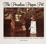 Cover of: The porcelain pepper pot | Alain Vaës