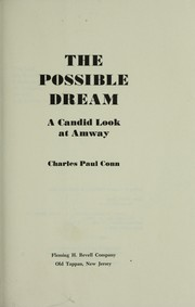 Cover of: The possible dream : a candid look at Amway | Charles Paul Conn