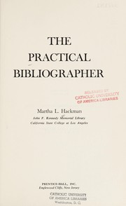 Cover of: The practical bibliographer | Martha L. Hackman