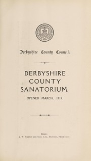 Cover of: Derbyshire County Sanitorium | Derbyshire (England). County Council