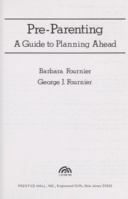 Cover of: Pre-parenting | Barbara Fournier