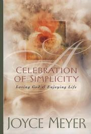 Cover of: Celebration of Simplicity: loving God & enjoying life