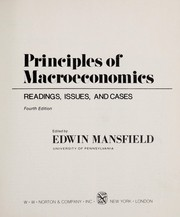 Cover of: Principles of macroeconomics--readings, issues, and cases | edited by Edwin Mansfield.