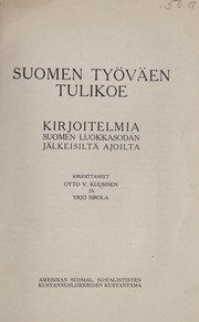 Cover of: Suomen tyo˜va˜en tulikoe