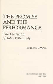 Cover of: The promise and the performance | Lewis J. Paper