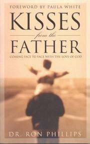 Cover of: Kisses from the Father: Coming Face to Face With the Love of God