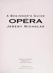 Cover of: A beginner's guide to opera