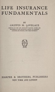 Cover of: Life insurance fundamentals | Griffin M. Lovelace