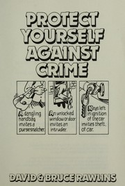 Cover of: Protect Yourself Against Crime | David Rawlins