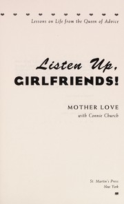 Cover of: Listen Up, Girlfriends! | Mother Love