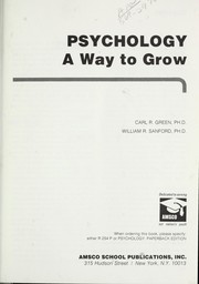 Cover of: Psychology : a way to grow