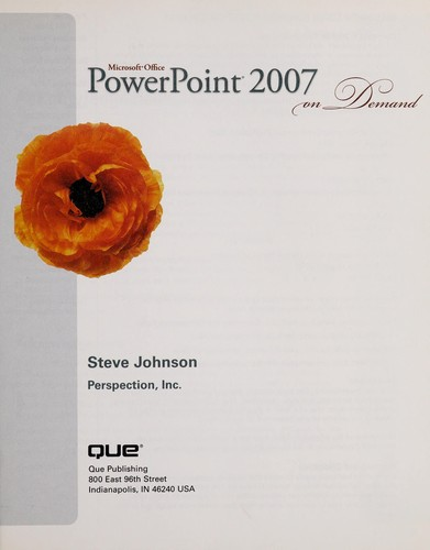 Microsoft Office PowerPoint 2007 on demand by Johnson, Steve