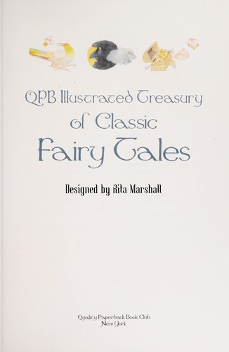 QPB ILLUSTRATED TREASURY OF CLASSIC FAIRY TALES by Rita Marshall