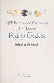 Cover of: QPB ILLUSTRATED TREASURY OF CLASSIC FAIRY TALES | Rita Marshall
