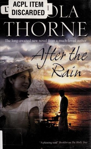 After the rain by Nicola Thorne