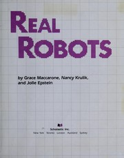 Cover of: Real Robots | Krulik Maccarone, Ira D. Epstein