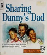 Cover of: Sharing Danny's dad | Angela Shelf Medearis