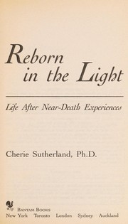 Cover of: Reborn in the Light | Cherie Sutherland