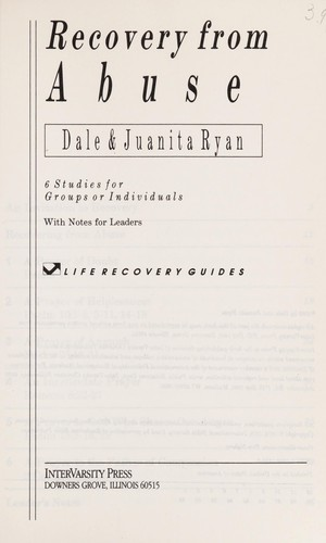 Recovery from Abuse (Life Recovery Guides) by Dale Ryan, Juanita Ryan