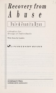 Cover of: Recovery from Abuse (Life Recovery Guides) | Dale Ryan, Juanita Ryan