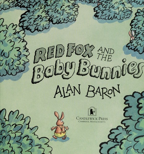 Red Fox and the baby bunnies by Alan Baron