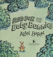 Cover of: Red Fox and the baby bunnies | Alan Baron