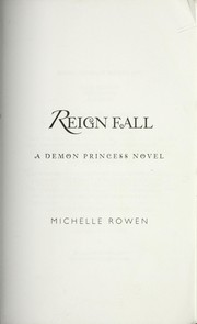 Cover of: Reign fall | Michelle Rowen