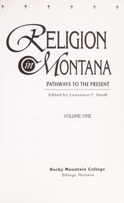 Cover of: Religion in Montana | edited by Lawrence F. Small.