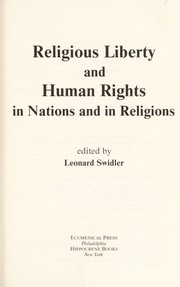 Cover of: Religious liberty and human rights in nations and in religions | edited by Leonard Swidler.