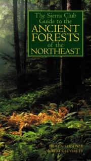 Cover of: The Sierra Club Guide to the Ancient Forests of the Northeast | Bruce Kershner
