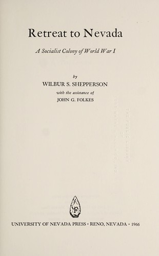 Retreat to Nevada by Wilbur S. Shepperson
