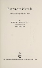Cover of: Retreat to Nevada | Wilbur S. Shepperson