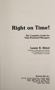 Cover of: Right on time! | Lester R. Bittel
