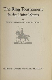 Cover of: The ring tournament in the United States | Esther J. Crooks