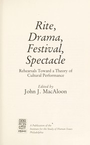 Cover of: Rite, drama, festival, spectacle | edited by John J. MacAloon.