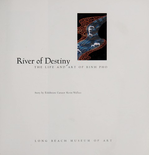 River of destiny by Binh Pho