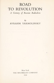 Cover of: Road to revolution | Avrahm Yarmolinsky