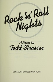 Cover of: Rock 'n' roll nights : a novel | Todd Strasser
